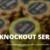 Knockout Series – Slå dine modstandere og vind penge